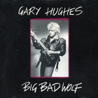 Gary Hughes - Big Bad Wolf