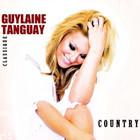 Guylaine Tanguay - Classique Country