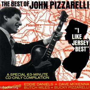 The Best Of John Pizzarelli: I Like Jersey Best