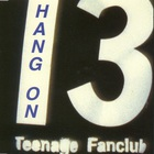 Teenage Fanclub - Hang On