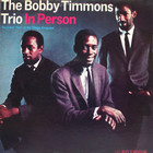 Bobby Timmons - In Person (Remastered 2013)