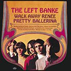 Walk Away Renee / Pretty Ballerina