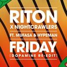 Riton - Friday (With Nightcrawlers) (Dopamine Re-Edit) (CDS)