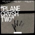Plane Crash Two