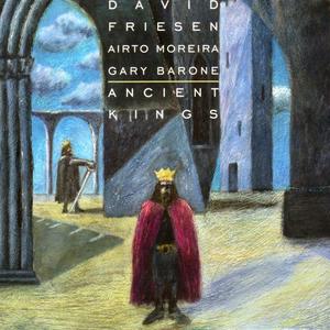 Ancient Kings (With Airto Moreira & Gary Barone)
