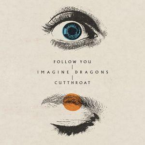 Follow You / Cutthroat (CDS)