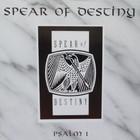 Spear Of Destiny - Psalm 1