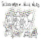 Kelley Stoltz - The Scuzzy Inputs Of Willie Weird