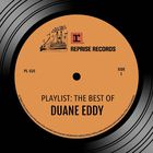 Playlist: The Best Of Duane Eddy