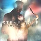 Steve Cole - Smoke and Mirrors