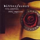 Bitter-Sweet (& Eric Comstock)