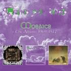Mosaics: Albums 1969-1972