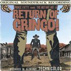 Return Of Gringo! (With The Mutant Hifi)