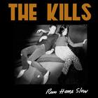 The Kills - Run Home Slow (EP)