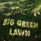 Big Green Lawn