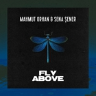 Fly Above (With Sena Şener) (CDS)