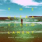 Manic Street Preachers - The Ultra Vivid Lament (Deluxe Edition) CD1